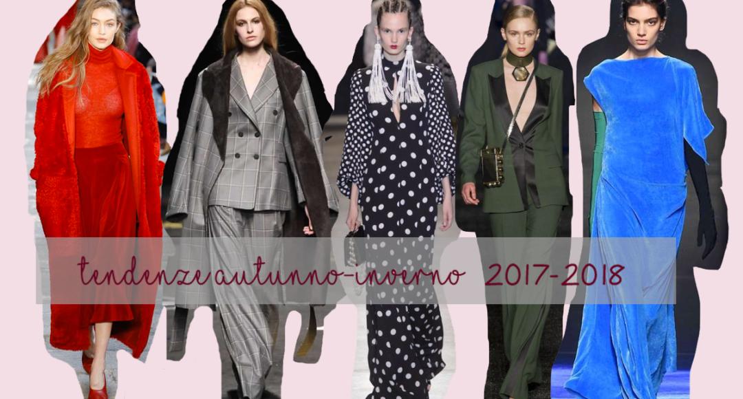 tendenze autunno inverno 2107-2018