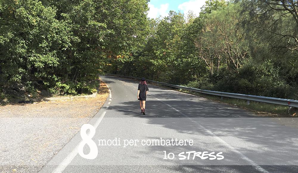 modi per combattere lo stress