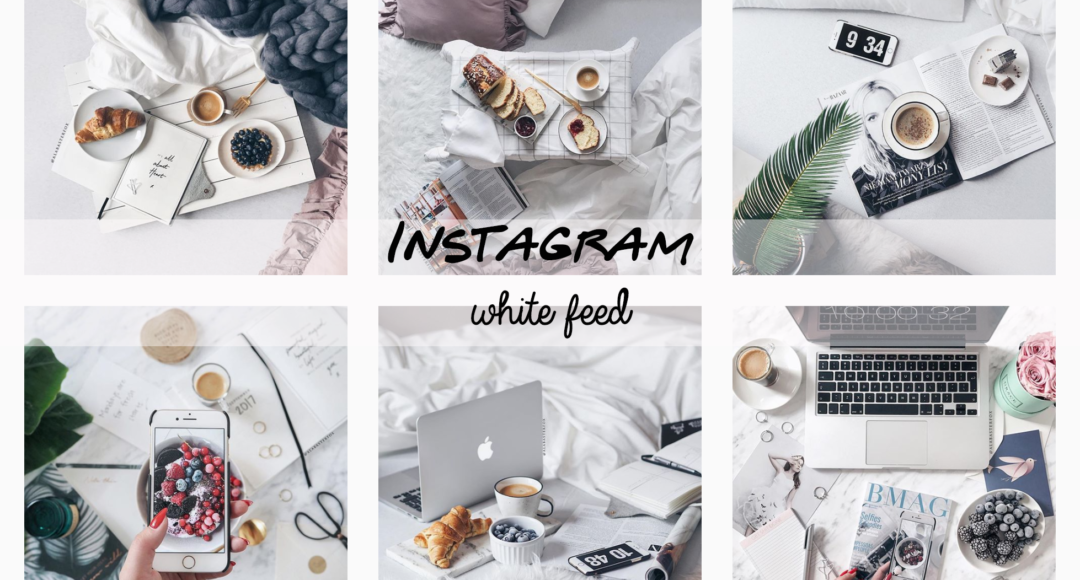 Come editare le foto e renderle bianche e luminose- instagram feed white